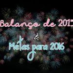 Balanço de 2015 e Metas para 2016