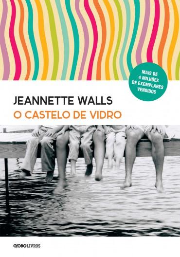 o castelo de vidro-Jeannette Walls