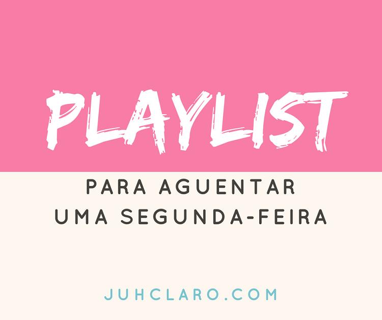 playlist segunda-feira